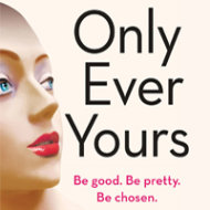 Only Ever Yours cover square