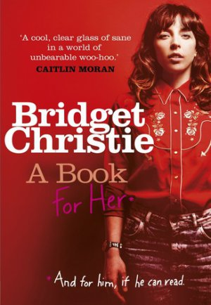Bridget Christie A Book For Her book cover