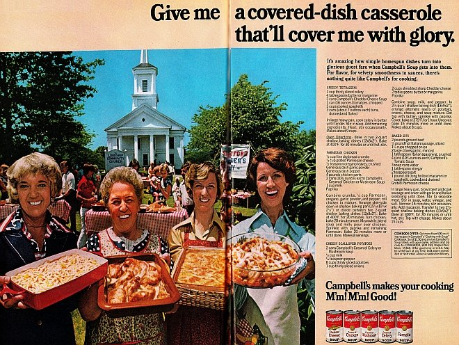 Advert from 1977 for Campbell's soup, showing how it can be used in casseroles. Headline is 'Give me a covered-dish that'll cover me in glory'. Image underneath depicts three women smiling and holding casseroles.