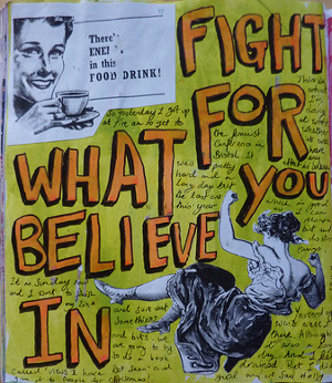 Journal page with handwritten text which says: Fight for what you believe in