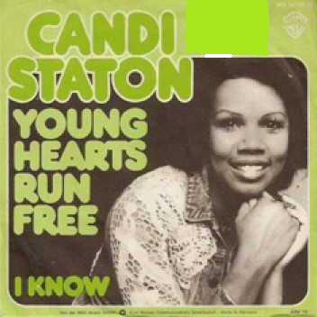 Light green cover of Young Hearts Run Free/I Know, with bubble print lettering on the left and a round-cornered black and white picture taking up about three quarters of the page (black background under the writing on the left and a smiling Candi Staton on the right)