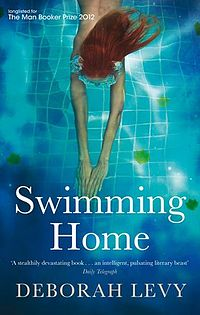 Cover of Swimming Home by Deborah Levy.jpg