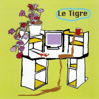 Light green cover of Le Tigre's From the Desk of Mr. Lady EP. Drawing of a desk space with plant, scissors, computer screen and a mug with coffee or tea spilling from it onto the floor. 'le Tigre' in top right corner.