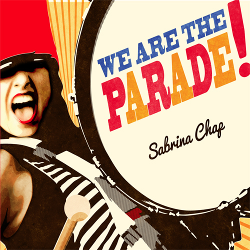 Cover of Sabrina Chap's <em/>We are the Parade!. This shows Sabrina looking jubilant, in marching band gear and red lipstick, holding a drumstick. The album/single title and her name are on the front-facing drum on her right. The first item is written in large blue, pink and yellow letters, while the second is written in black joined-up sentence case&#8221; width=&#8221;500&#8243; height=&#8221;500&#8243; /></p> </div> <p><em>We Are the Parade!</em> (ERT Records) is described as sounding &#8220;like Regina Spektor met a marching band and took them to a vaudeville show&#8221; and features storytelling lyrics that touch on politics, queer identity and the ridiculous. With the album taking shape in various riotous styles, from dixie to vaudeville, doo-wop and big band, Sabrina&#8217;s solo interpretations at her upcoming UK shows are going to be something to behold.</p> <p>Sabrina&#8217;s own take on her new music is that &#8220;It sounds like a marching band just finished watching, <em>But I&#8217;m a Cheerleader</em> and then decided to see if they could take their sexual frustration out on the trumpet. It&#8217;s got so many horns in it- is super bouncy, like a motivational soundtrack to get active; personally, publicly, or politically. I hope it makes people feel loved, righteous and inspired.&#8221;</p> <p>A lot of the new album was written by Sabrina in the ragtime and big band tradition. This led Sabrina to fall in love with the burlesque scene and she is harnessing this by playing a lot of burlesque and cabaret dates in the UK on this tour. She explains, &#8220;The styles I&#8217;ve tended to write call back to the era of when burlesque was first putting on it&#8217;s garters. To me, there is no greater, vibrant, feminist scene than burlesque, where women are not only taking charge of their own sexuality and images, but also producing them as well. (About 98% of the producers I&#8217;ve worked with have been women who&#8217;ve performed themselves.) The more I[&#8216;ve] ended up playing in burlesque, the more it&#8217;s affected my music. I feel lucky to perform in this scene and inspired by all the hot and sassy geniuses I get to perform with.&#8221;</p> <div class=