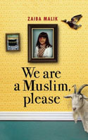 "Cover of ""We are a Muslim, please"" by Zaiba Malik"