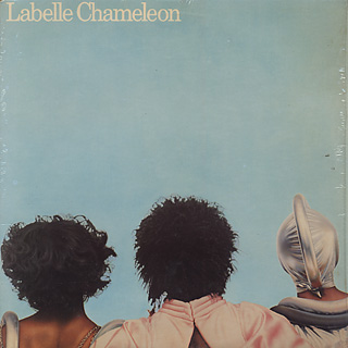 Cover of Chameleon (the album 'Going Down Makes Me Shiver' is taken from). Mostly light blue with a back shot of Sarah Dash, Patti LaBelle and Nona Hendryx across the bottom.