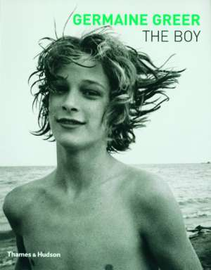 The Boy by Germaine Greer
