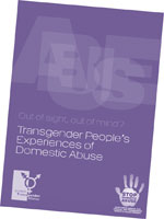 "Cover of ""Out of sight, out of mind? - Transgender People's Experiences of Domestic Abuse"" and link to download page"